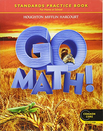 Go Math! Standards Practice Book, Grade 2, Common Core Edition: HARCOURT, HOUGHTON MIFFLIN