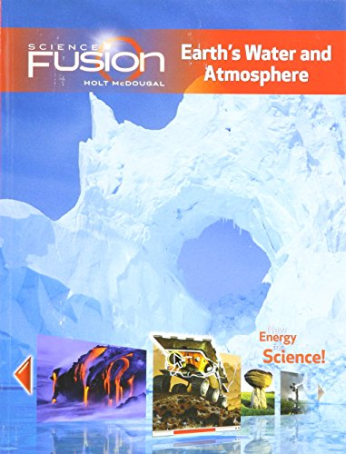 9780547589350: ScienceFusion: Student Edition Interactive Worktext Grades 6-8 Module F: Earth's Water and Atmosphere 2012