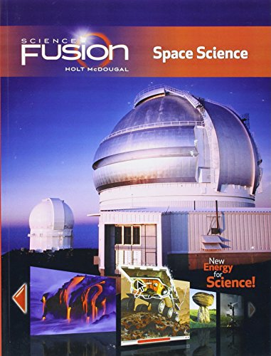 9780547589411: ScienceFusion: Student Edition Interactive Worktext Grades 6-8 Module G: Space Science 2012