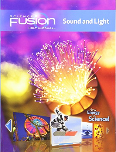 9780547589435: ScienceFusion: Student Edition Interactive Worktext Grades 6-8 Module J: Sound and Light 2012
