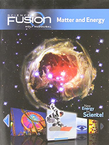 9780547589510: ScienceFusion: Student Edition Interactive Worktext Grades 6-8 Module H: Matter and Energy 2012