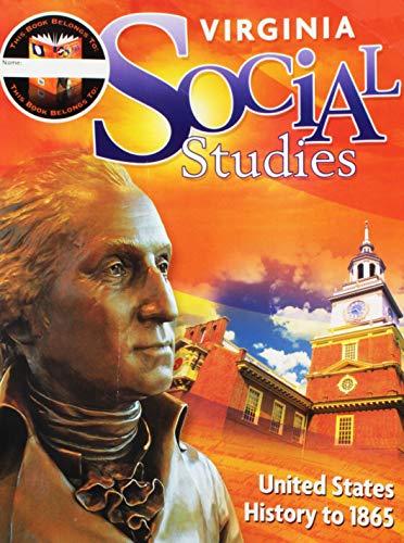 9780547589947: Houghton Mifflin Harcourt Social Studies Virginia: Student Edition Worktext Grade 5 US History to 1865 2011