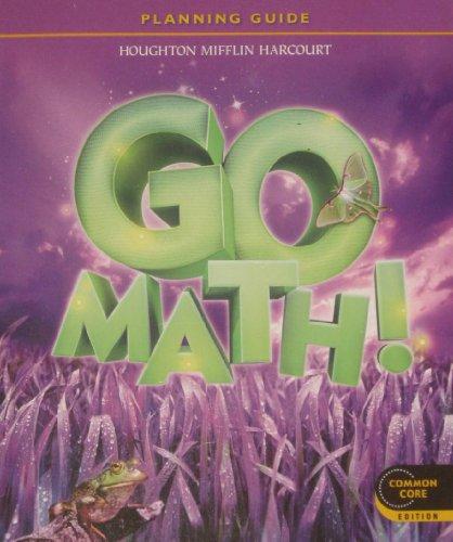 9780547590936: Go Math! Planning Guide, Grade 3, Common Core Edition