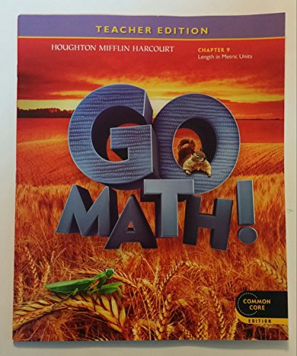 9780547591575: Go Math! Grade 2 Teacher Edition Chapter 9: Length in Metric Units (Common Core)