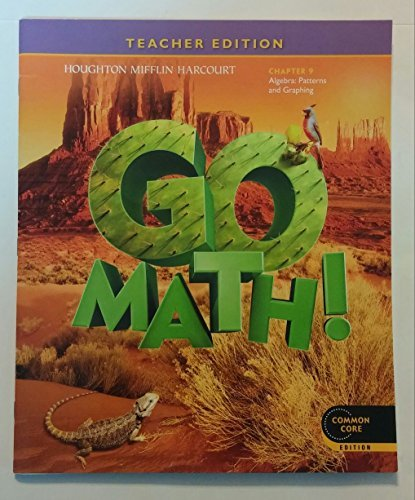9780547591766: Go Math! Grade 5 Teacher Edition Chapter 9: Algebra - Patterns and Graphing (Common Core Edition)
