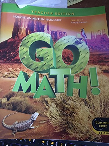 9780547591858: Go Math! Grade 5 Teacher Edition Chapter 7: Multiply Fractions (Common Core Edition)