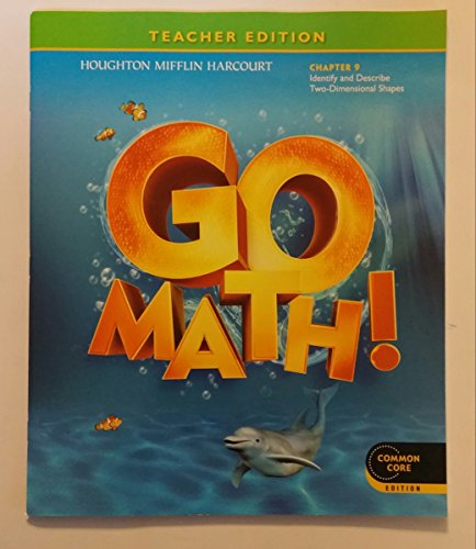 9780547592442: Teacher Edition, Go Math!, Kindergarten, Chapter 9 - Identify and Describe Two-dimensional Shapes