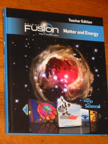 9780547593821: Science Fusion Matter and Energy - Teacher Edition