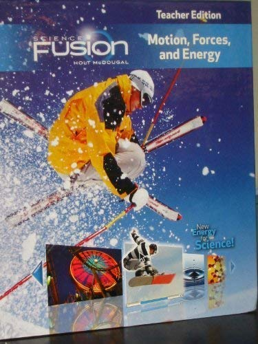9780547593937: ScienceFusion: Teacher Edition Grades 6-8 Module I: Motion, Forces, and Energy 2012
