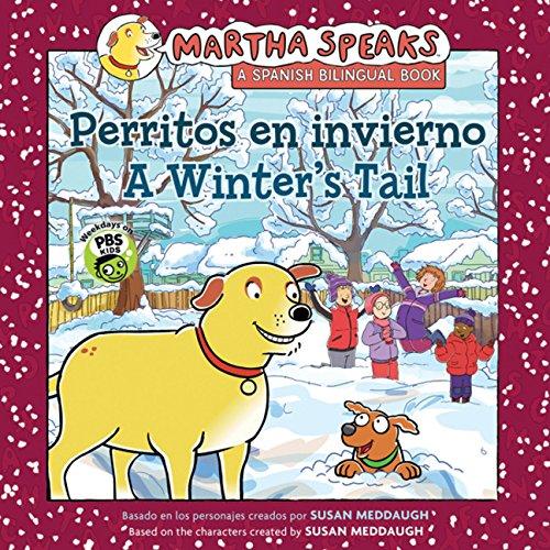 9780547595603: Martha habla: Perritos en invierno/Martha Speaks: A Winter's Tail (Bilingual 8x8) (Spanish and English Edition)