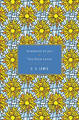 9780547599397: Surprised by Joy/ The Four Loves