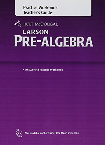 9780547614731: Holt McDougal Larson Pre-Algebra: Practice Workbook Teacher's Guide