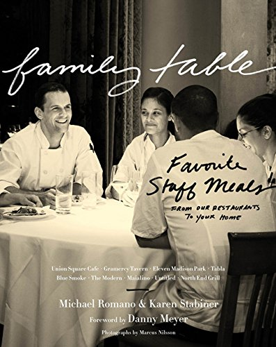 9780547615622: Family Table: Favorite Staff Meals from Our Restaurants to Your Home