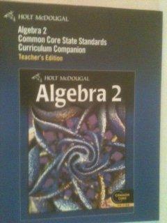 9780547618234: Algebra 2 Common Core State Standards Curriculum Companion Teacher's Edition