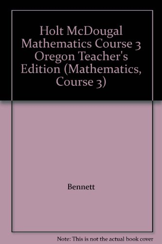 Mathematics Course 3 Teacher's Edition and Mathematics Course 3 Common Core State Standards ...
