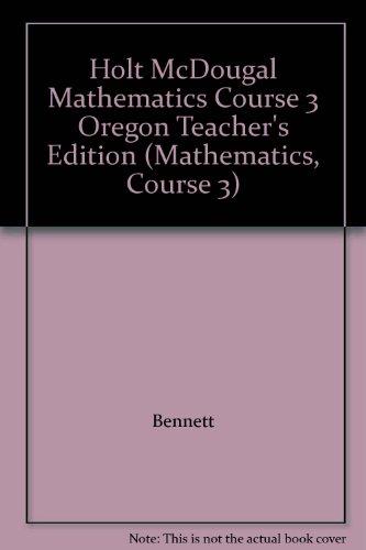 Mathematics Course 3 Teacher's Edition and Mathematics Course 3 Common Core State Standards ...