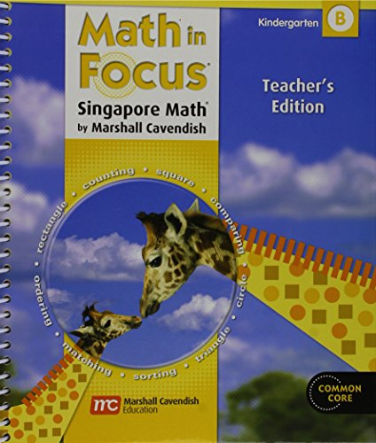 9780547625201: Math in Focus: Singapore Math: Teacher's Edition Grade K Volume B 2012
