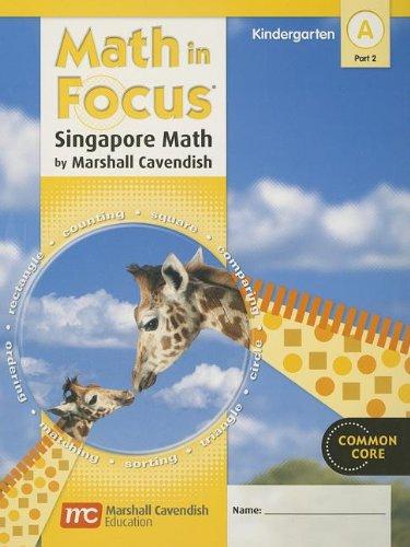 9780547625287: Math in Focus: Singapore Math, Book a Part 2 Grade K