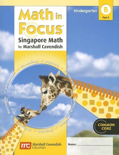9780547625355: Math in Focus: Singapore Math: Student Edition, Book B Part 2 Grade K 2012