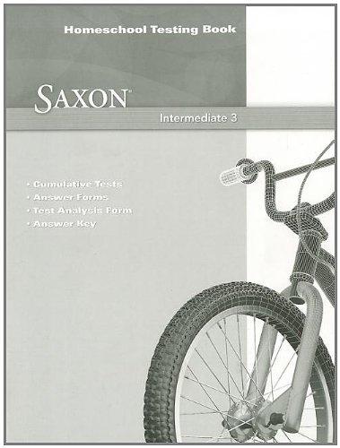 9780547625836: Saxon Intermediate 3: Homeschool Testing Book