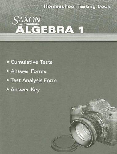 Saxon Algebra 1 Homeschool Testing Book: Hake, Stephen Douglas