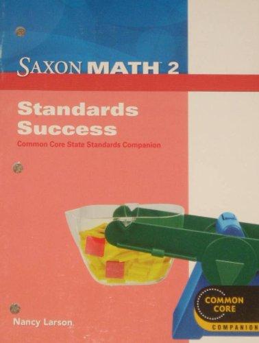 Saxon Math 2: Standards Success Book: SAXON PUBLISHERS