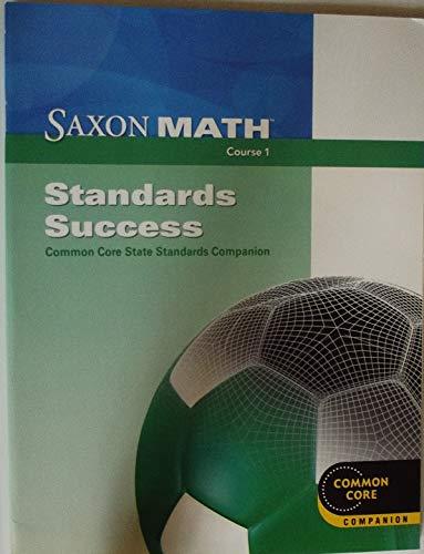 Saxon Math Course 1: Standards Success Book: SAXON PUBLISHERS