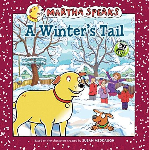 9780547629131: Martha Speaks: A Winter's Tail (8x8)