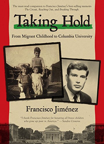9780547632308: Taking Hold: From Migrant Childhood to Columbia University