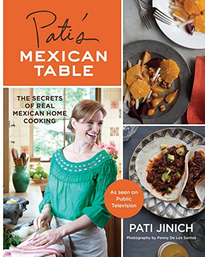 9780547636474: Pati's Mexican Table: The Secrets of Real Mexican Home Cooking