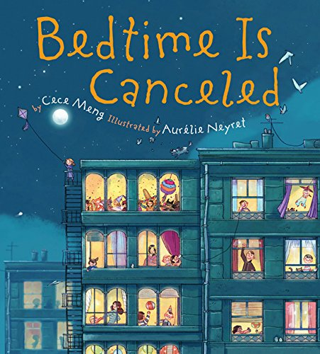 Bedtime Is Canceled Format: Reinforced Library Binding By