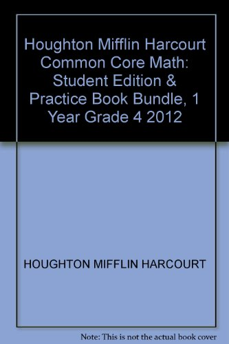 9780547643212: Go Math!: Student Edition & Practice Book Bundle, 1 Year Grade 4 2012
