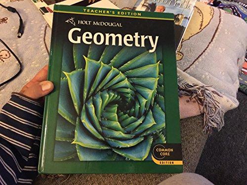 9780547646992: Holt McDougal Geometry, Teacher's Edition (Common Core Edition)