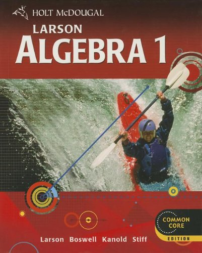 9780547647135: Holt McDougal Larson Algebra 1: Student Edition 2012