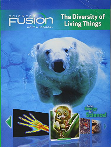 9780547647692: ScienceFusion: Student Edition Print/Online Bundle 1-Year Module B: The Diversity of Living Things 2012