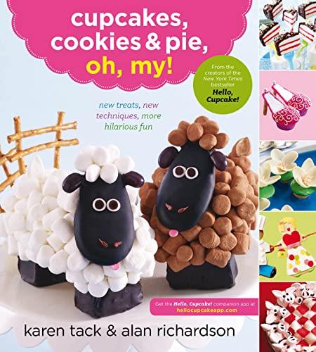 9780547662428: Cupcakes, Cookies & Pie, Oh, My!