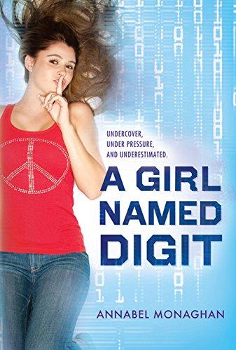 A Girl Named Digit: Monaghan, Annabel