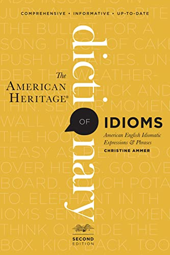 9780547676586: The American Heritage Dictionary of Idioms, Second Edition