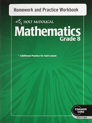 9780547686677: Holt McDougal Mathematics: Homework and Practice Workbook Grade 8