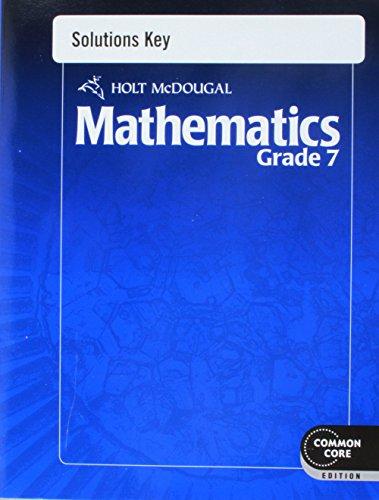 Holt McDougal Mathematics: Solutions Key Grade 7: MCDOUGAL, HOLT