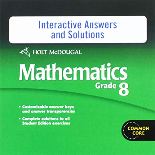 Holt McDougal Mathematics Grade 8, Interactive Answers and Solutions