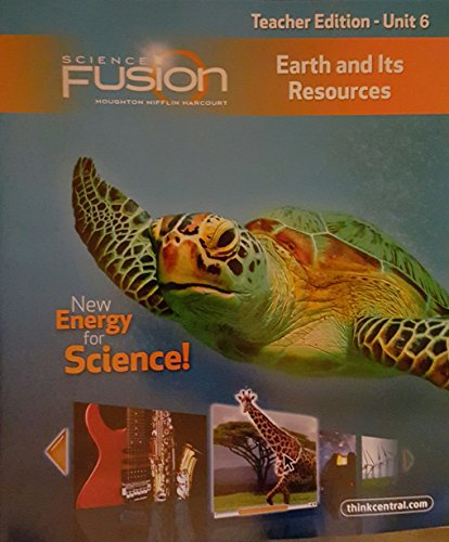 Science Fusion: Earth and Its Resources Teacher's: Houghton Mifflin Harcourt