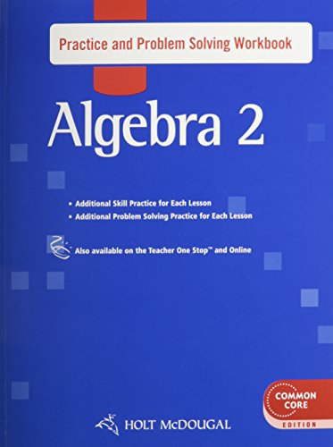 9780547709987: Holt McDougal Algebra 2: Practice and Problem Solving Workbook