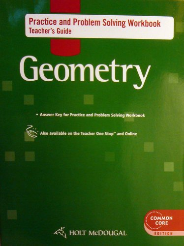 9780547710488: Holt McDougal Geometry: Practice and Problem Solving Workbook Teacher's Guide