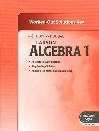 9780547710631: Holt McDougal Larson Algebra 1: Common Core Worked-Out Solutions Key
