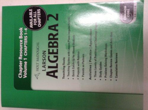 9780547710747: Holt McDougal Larson Algebra 2: Chapter Resource Book, Volume 1