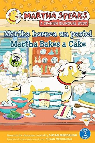 9780547718965: Martha habla: Martha hornea un pastel/Martha Speaks: Martha Bakes a Cake (Bilingual Reader) (English and Spanish Edition)