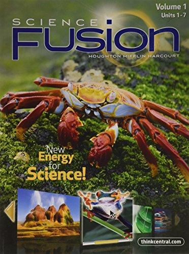 Science Fusion Volume 1 Units 1-7 Gr 5: Harcourt, Houghton Mifflin