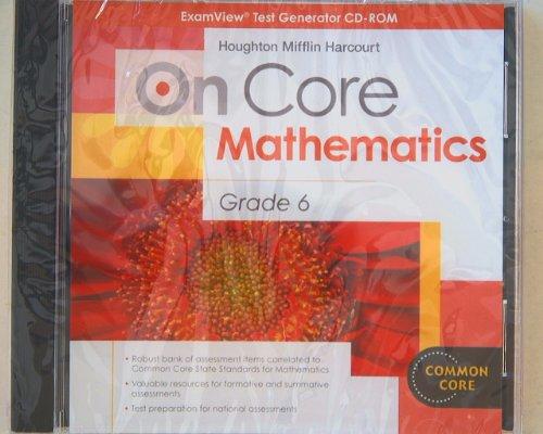 9780547720555: On Core Mathematics Grade 6 ExamView Test Generator CD-Rom