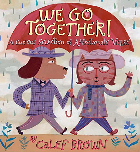 9780547721286: We Go Together!: A Curious Selection of Affectionate Verse